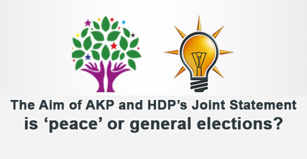 mutual_statement_of_akp_and_hdp_is_it_about_peace_or_general_elections_h275_29e24